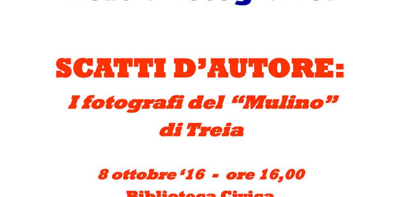 """Mostra di fotografie:  SCATTI D'AUTORE: i fotografi del """"Mulino"""" di Treia"""