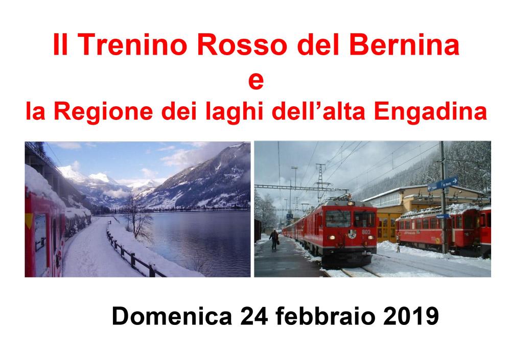 Il Trenino Rosso del Bernina e la Regione dei laghi dell'alta Engadina