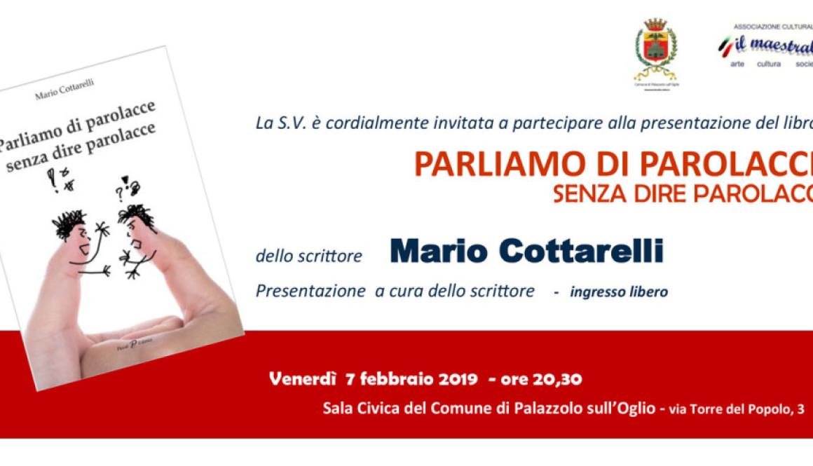 Presentazione del libro PARLIAMO DI PAROLACCE SENZA DIRE PAROLACCE di Mario Cottarelli